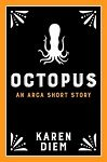 Octopus: An Arca Short Story cover