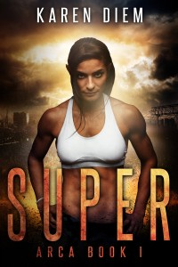 Super by Karen Diem - Arca Book 1