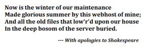 Mangled Shakespeare talking about server maintenance