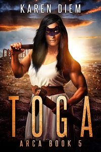 Toga - Arca Book 5 - By Karen Diem